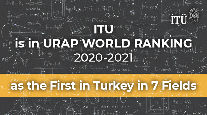 ITU is the Leader in Turkey in 7 Fields of the URAP Ranking Görseli