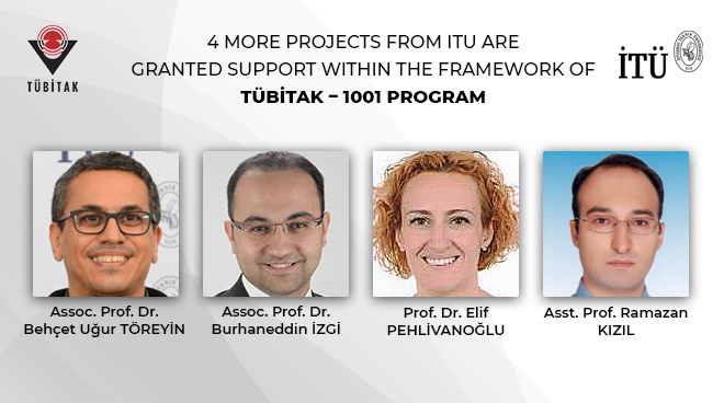4 more projects from ITU are granted support within the framework of TÜBİTAK – 1001 Program Görseli