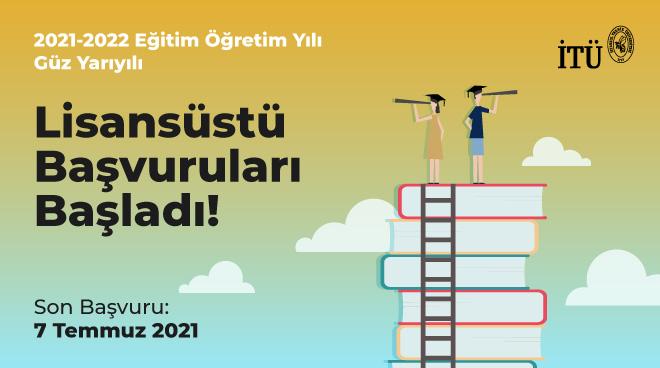 2021-2022 Eğitim Öğretim Yılı Güz Yarıyılı Lisansüstü Başvuruları Başladı Görseli