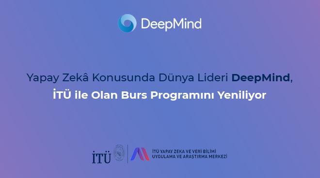 Yapay Zekâ Konusunda Dünya Lideri DeepMind, İTÜ ile Olan Burs Programını Yeniliyor Görseli